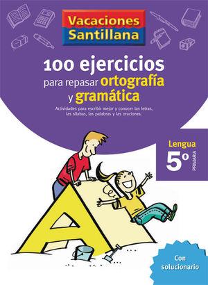 5EP CUADERNO ORTOGRAFIA Y GRAMATICAS 06 120 EJERCICIOS PARA REPAS