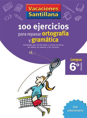 6EP CUADERNO ORTOGRAFIA Y GRAMATICA 06 120 EJERCICIOS PARA REPASA