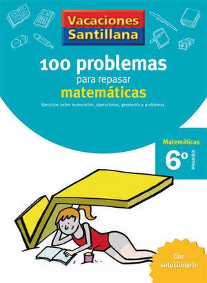 6EP CUADERNO MATEMATICAS 06 110 PROBLEMAS PARA REPASAR