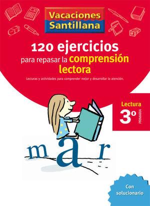 3EP VACACIONES SANTILLANA  120 EJERCICIOS PARA MEJORAR LA COMPRENSION LECT