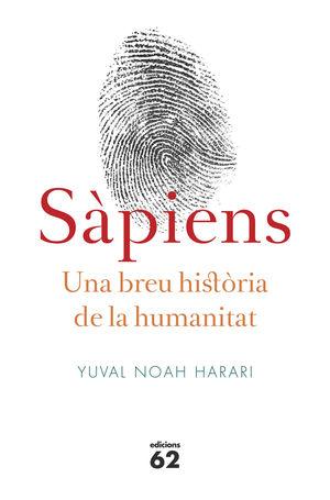 SÀPIENS UNA BREU HISTÒRIA DE LA HUMANITAT