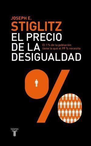 PRECIO DE LA DESIGUALDAD, EL