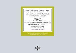NOCIONES FUNDAMENTALES DE DERECHO PENAL PARTE GENERAL 2015 TECNOS