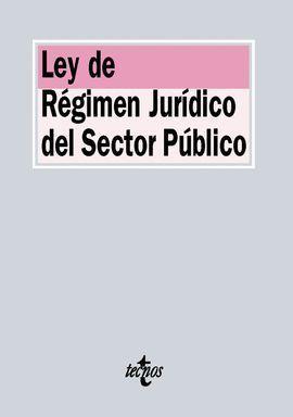 LEY DE RÉGIMEN JURÍDICO DEL SECTOR PÚBLICO 2015