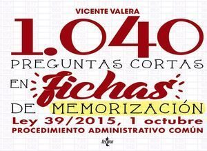 1040 PREGUNTAS CORTAS EN FICHAS DE MEMORIZACI�N