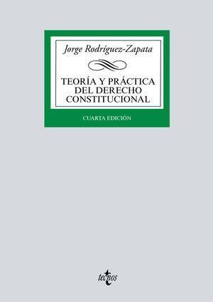 TEORÍA Y PRÁCTICA DEL DERECHO CONSTITUCIONAL