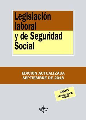 LEGISLACIÓN LABORAL Y DE SEGURIDAD SOCIAL 2018 TECNOS