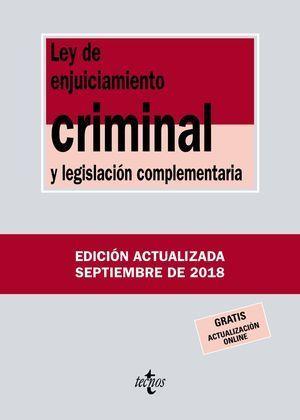 LEY DE ENJUICIAMIENTO CRIMINAL Y LEGISLACIÓN COMPLEMENTARIA 2018 TECNOS