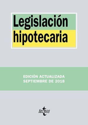 LEGISLACIÓN HIPOTECARIA 2018 TECNOS
