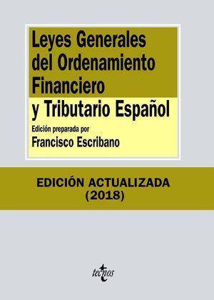 LEYES GENERALES DEL ORDENAMIENTO FINANCIERO Y TRIBUTARIO ESPAÑOL 2018 TECNOS