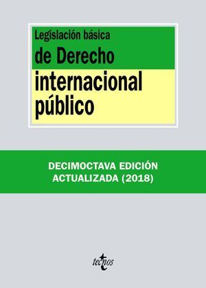LEGISLACIÓN BÁSICA DE DERECHO INTERNACIONAL PÚBLICO 2018 TECNOS