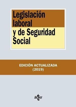 LEGISLACIÓN LABORAL Y DE SEGURIDAD SOCIAL 2019 TECNOS