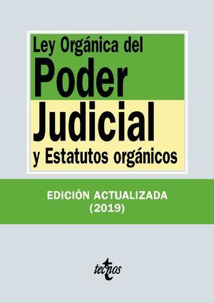 LEY ORGÁNICA DEL PODER JUDICIAL 2019 TECNOS