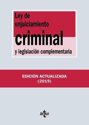 LEY DE ENJUICIAMIENTO CRIMINAL Y LEGISLACIÓN COMPLEMENTARIA 2019 TECNOS