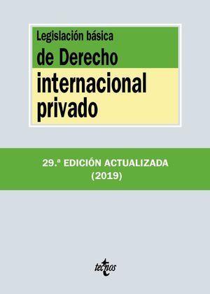 LEGISLACIÓN BÁSICA DE DERECHO INTERNACIONAL PRIVADO 2019 TECNOS