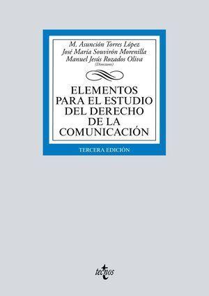 ELEMENTOS PARA EL ESTUDIO DEL DERECHO DE LA COMUNICACIÓN 2019 TECNOS