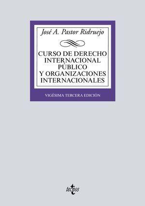 CURSO DE DERECHO INTERNACIONAL PÚBLICO Y  ORGANIZACIONES INTERNACIONALES TECNOS 2019
