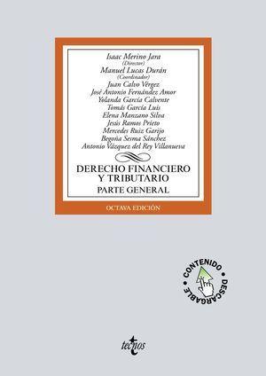 DERECHO FINANCIERO Y TRIBUTARIO PARTE GENERAL TECNOS 2019