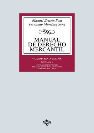 MANUAL DE DERECHO MERCANTIL VOL. II CONTRATOS MERCANTILES TECNOS 2019
