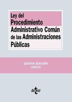 LEY DEL PROCEDIMIENTO ADMINISTRATIVO COMÚN DE LAS ADMINISTRACIONES PÚBLICAS 2019