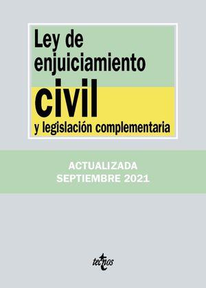 LEY ENJUICIAMIENTO CIVIL Y LEGISLACIÓN COMPLEMENTARIA 2021 TECNOS