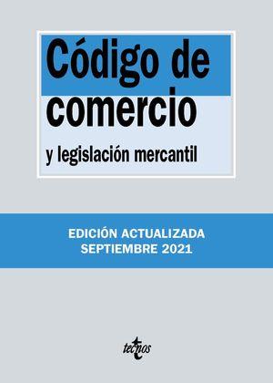 CÓDIGO DE COMERCIO Y LEGISLACION MERCANTIL 2021 TECNOS