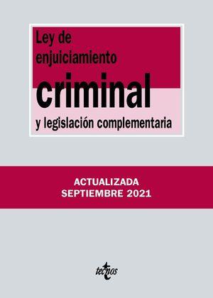 LEY ENJUICIAMIENTO CRIMINAL Y LEGISLACIÓN COMPLEMENTARIA 2021 TECNOS
