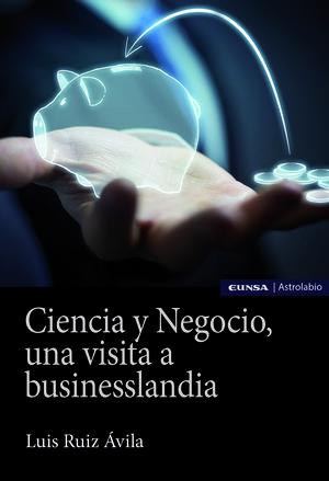 CIENCIA Y NEGOCIO, UNA VISITA A BUSINESSLANDIA