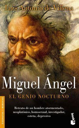 MIGUEL ANGEL EL GENIO NOCTURNO
