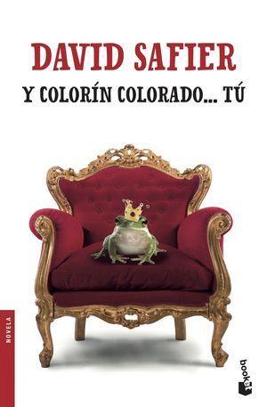 Y COLORIN COLORADO... TU