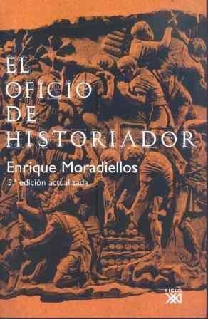 OFICIO DE HISTORIADOR, EL