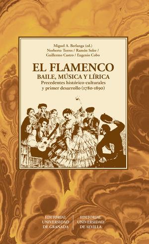 EL FLAMENCO. BAILE, MÚSICA Y LÍRICA