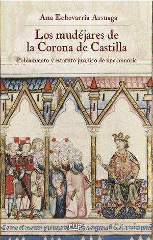 LOS MUDÉJARES DE LA CORONA DE CASTILLA