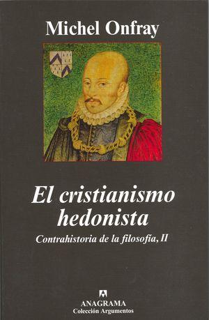 CRISTIANISMO HEDONISTA, EL