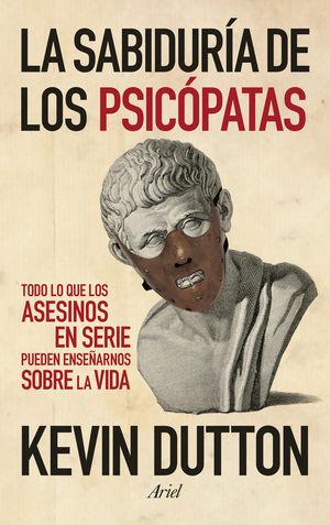 LA SABIDURÍA DE LOS PSICÓPATAS