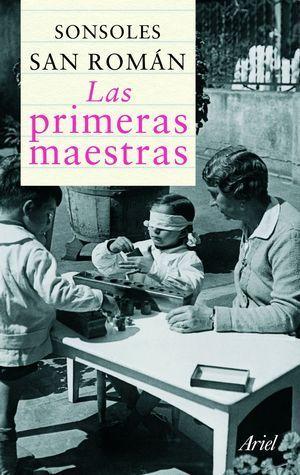 PRIMERAS MAESTRAS, LAS