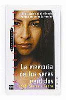 MEMORIA DE LOS SERES PERDIDOS, LA