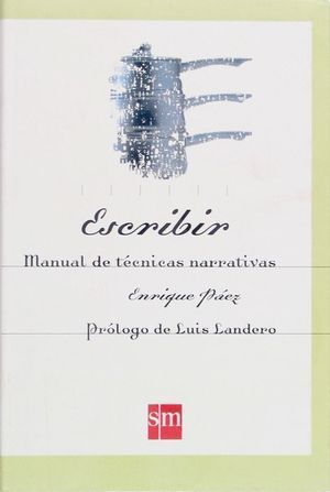 ESCRIBIR MANUAL TECNICAS NARRATIVAS