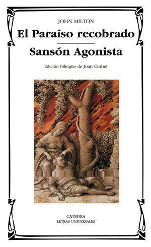 PARAISO RECOBRADO; SANSON AGONISTA