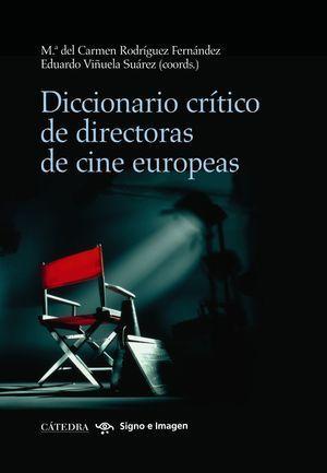 DICCIONARIO CRITICO DE DIRECTORAS DE CINE EUROPEAS