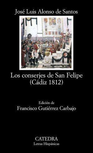 CONSERJES DE SAN FELIPE (CÁDIZ 1812), LOS