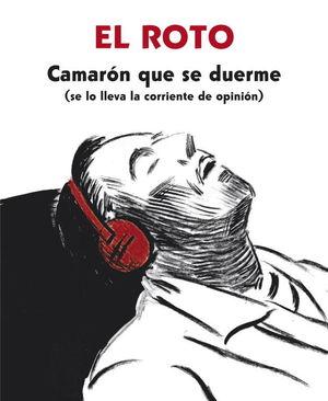 CAMARON QUE SE DUERME (SE LO LLEVA LA CORRIENTE DE OPINIÓN)
