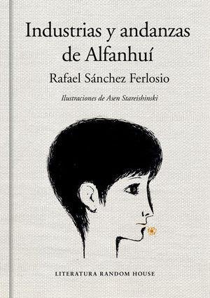 INDUSTRIAS Y ANDANZAS DE ALFANHUÍ (EDICIÓN ILUSTRADA)