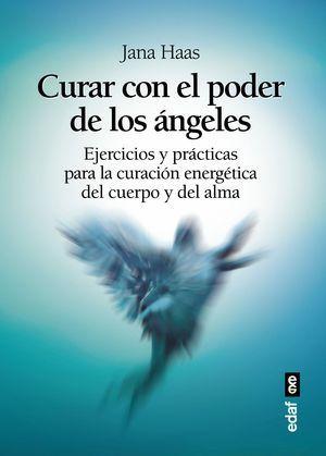 CURAR CON EL PODER DE LOS ÁNGELES