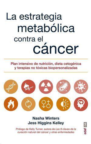 LA ESTRATEGIA METABOLICA CONTRA EL CANCER