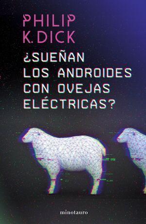 SUEÑAN ANDROIDES OVEJAS ELECTRICAS