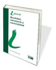 MOVILIDAD EXTRANJERIA Y NACIONALIDAD