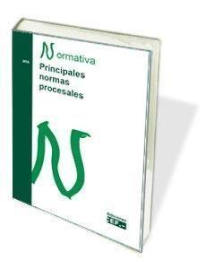 PRINCIPALES NORMAS PROCESALES .NORMATIVA 2018