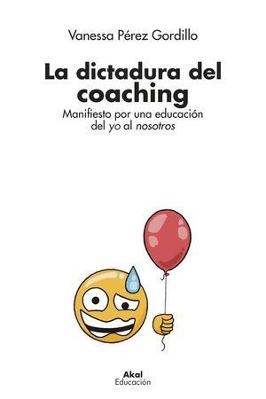 LA DICTADURA DEL COACHING