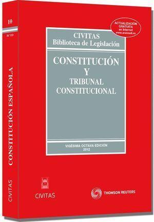 CONSTITUCIÓN Y TRIBUNAL CONSTITUCIONAL 28ED 2012 CIVITAS